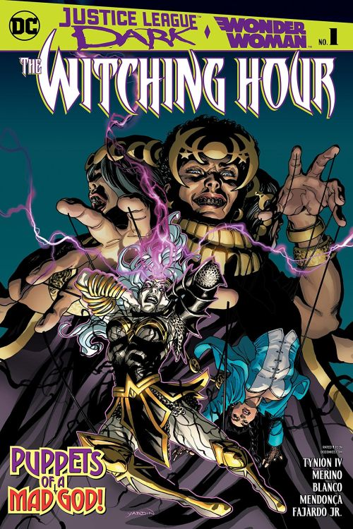 Justice League Dark and Wonder Woman – The Witching Hour #1 (2018)