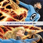 The Complete Fantastic Four by Jonathan Hickman Book 1 – 2 (2011-2012)