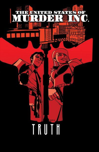 The United States of Murder Inc. Vol. 1 – Truth (TPB) (2015)