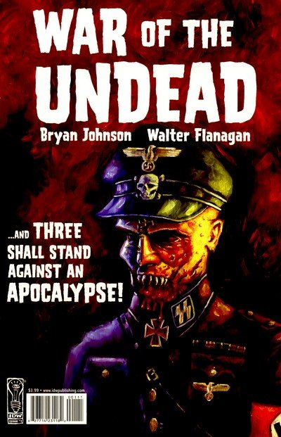 War of the Undead #1 – 3 (2007)