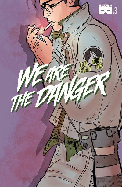 We are the Danger #3 (2018)