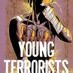 Young Terrorists #1 – 2 (2015-2016)