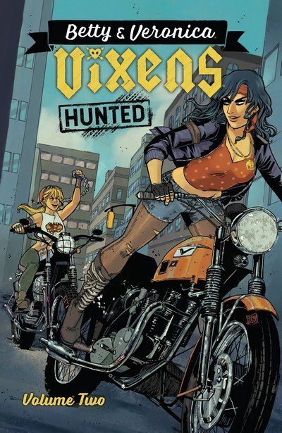 Betty & Veronica – Vixens Vol. 2 (TPB) (2018)