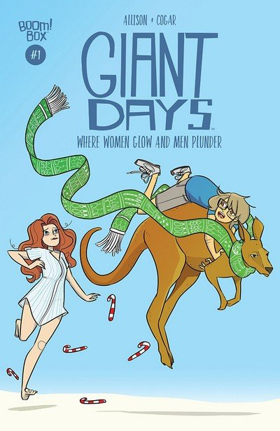 Giant Days – Where Women Glow And Men Plunder #1 (2018)