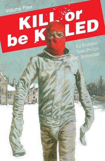 Kill Or Be Killed Vol. 4 (TPB) (2018)