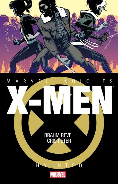 Marvel Knights – X-Men – Haunted (TPB) (2014)
