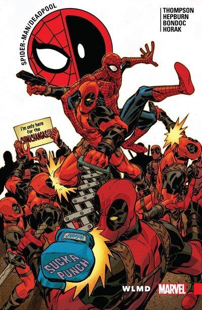 Spider-Man-Deadpool Vol. 6 – WLMD (TPB) (2018)