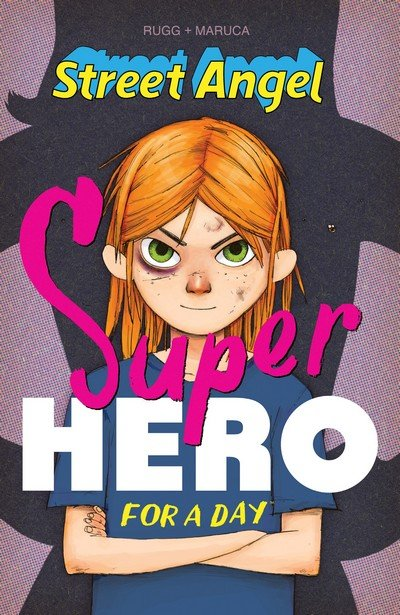 Street Angel – Superhero For A Day (2017)