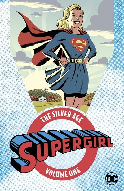 Supergirl – The Silver Age Vol. 1 – 2 (2017-2018)