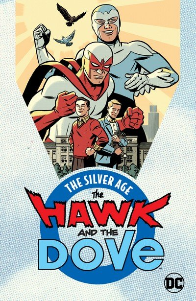 The Hawk & the Dove – The Silver Age (2018)