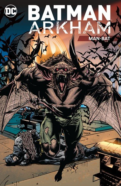 Batman Arkham – Man-Bat (TPB) (2017)