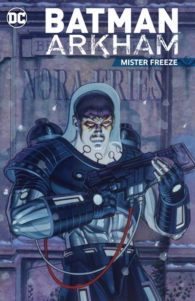 Batman Arkham – Mister Freeze (TPB) (2017)