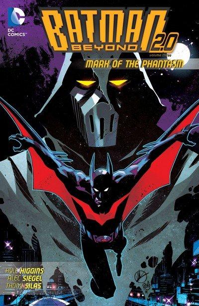 Batman Beyond 2.0 Vol. 3 – Mark of the Phantasm (TPB) (2015)