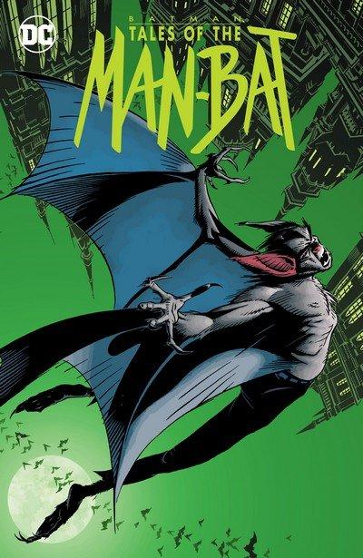 Batman – Tales of the Man-Bat (TPB) (2018)