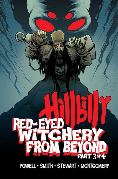 Hillbilly – Red-Eyed Witchery from Beyond #3 (2018)