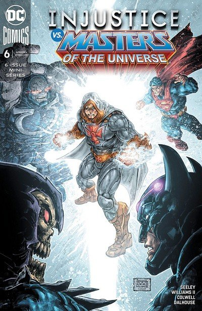 Injustice Vs. The Masters Of The Universe #6 (2019)