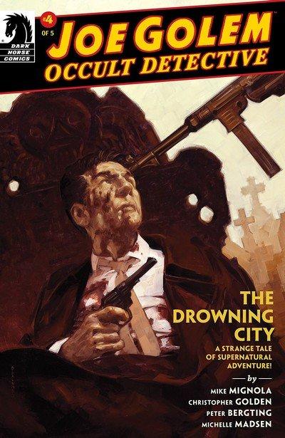 Joe Golem – Occult Detective – The Drowning City #4 (2018)