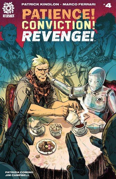 Patience! Conviction! Revenge! #4 (2018)