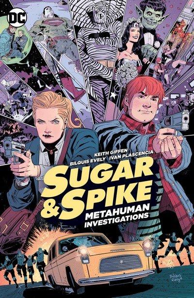 Sugar & Spike – Metahuman Investigations (TPB) (2016)