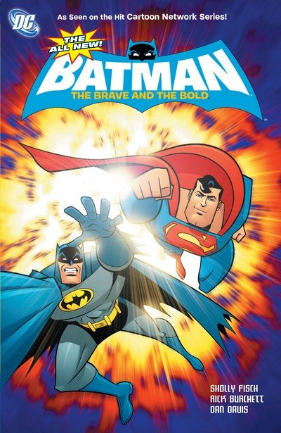 The All-New Batman – The Brave and the Bold Vol. 1 – 3 (TPB) (2011-2013)