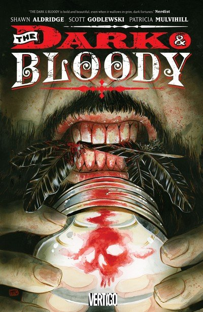 The Dark and Bloody (TPB) (2016)