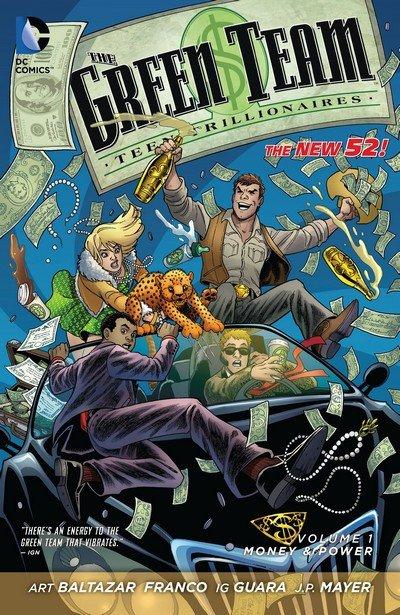 The Green Team – Teen Trillionaires Vol. 1 – Money & Power (TPB) (2014)