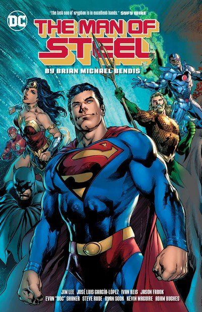 The Man of Steel by Brian Michael Bendis (TPB) (2018)