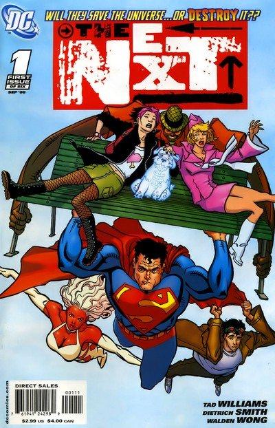 The Next #1 – 6 (2006-2007)