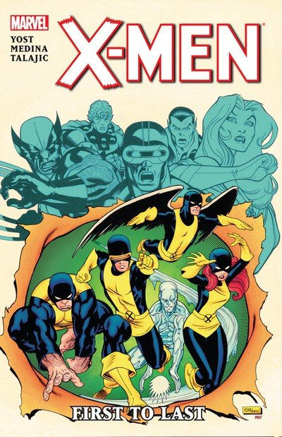 X-Men – First To Last (TPB) (2012)