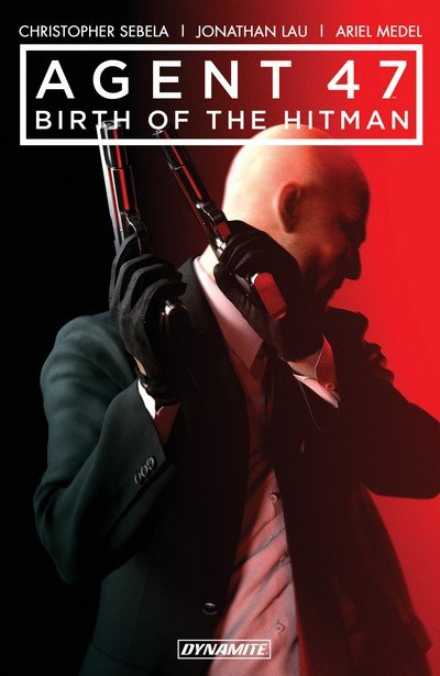 Agent 47 – Birth of the Hitman Vol. 1 (TPB) (2019)