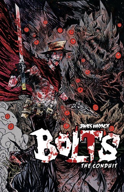 Bolts – The Conduit (TPB) (2016)
