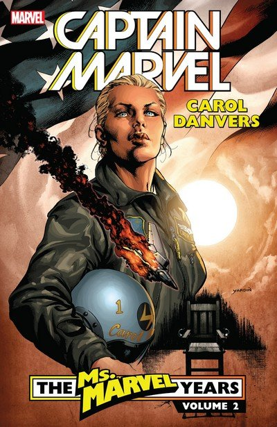 Captain Marvel – Carol Danvers – The Ms. Marvel Years Vol. 2 (TPB) (2018)