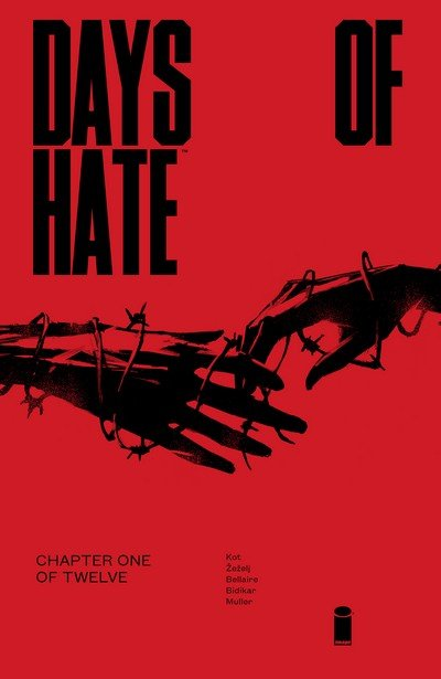 Days of Hate #1 – 12 (2018-2019)
