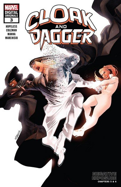 Cloak and Dagger – Negative Exposure #3 (2019)