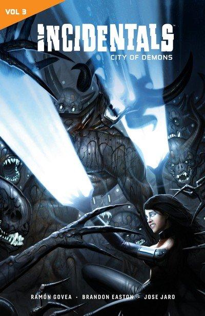 Incidentals Vol. 3 – City of Demons (TPB) (2019)