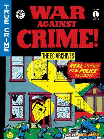 The EC Archives – War Against Crime Vol. 1 (2018)