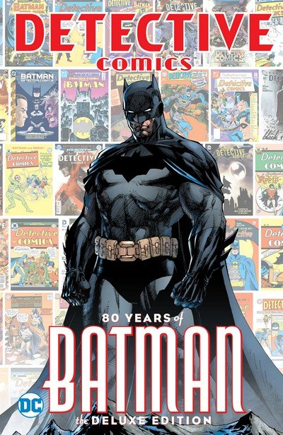Detective Comics – 80 Years of Batman – The Deluxe Edition (2019)