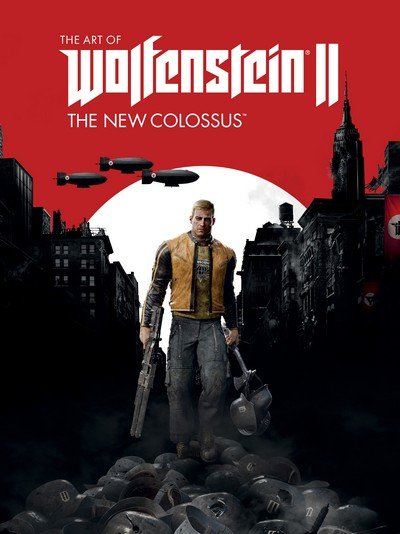 The Art of Wolfenstein II – The New Colossus (2017)