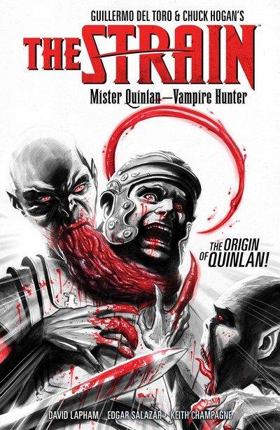 The Strain – Mister Quinlan – Vampire Hunter (2017)