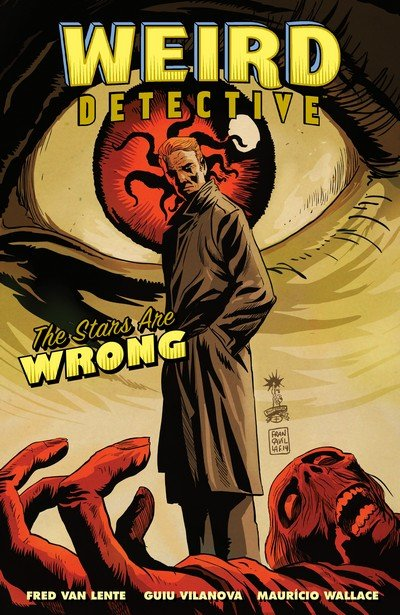 Weird Detective – The Stars Are Wrong (TPB) (2017)