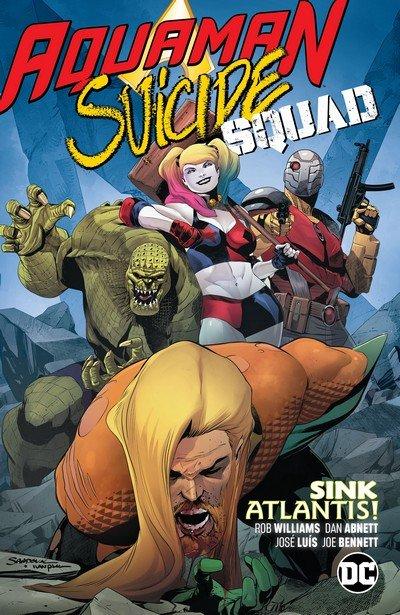 Aquaman – Suicide Squad – Sink Atlantis (TPB) (2019)