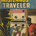 Tales of the Mysterious Traveler #1 – 15 (1956-1959)