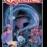 The Question #1 – 37 + Annuals (1987-1989 + 2010)