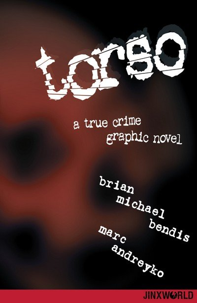 Torso – A True Crime Graphic Novel (2019)