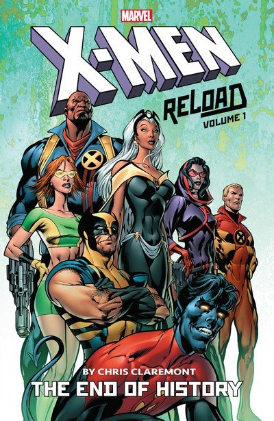 X-Men – Reload by Chris Claremont Vol. 1 – The End Of History (TPB) (2019)