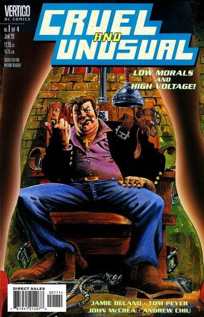 Cruel and Unusual #1 – 4 (1999)