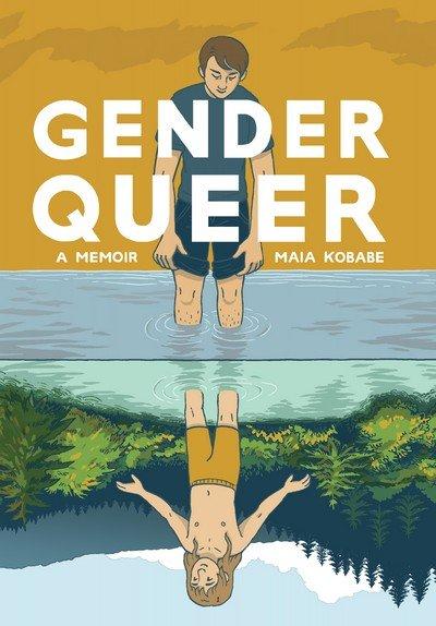 Gender Queer – A Memoir (2019)
