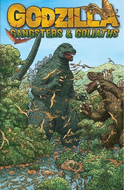 Godzilla – Gangsters and Goliaths (TPB) (2011)