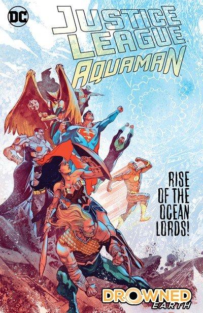 Justice League – Aquaman – Drowned Earth (TPB) (2019)