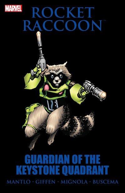 Rocket Raccoon – Guardian of the Keystone Quadrant (TPB) (2011)